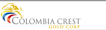 Colombia Crest Gold (TSX.V:CLB)(OTC:ECRTF) CEO Interview