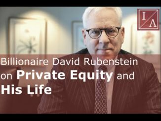 David Rubenstein, Carlyle Group founder on Private Equity